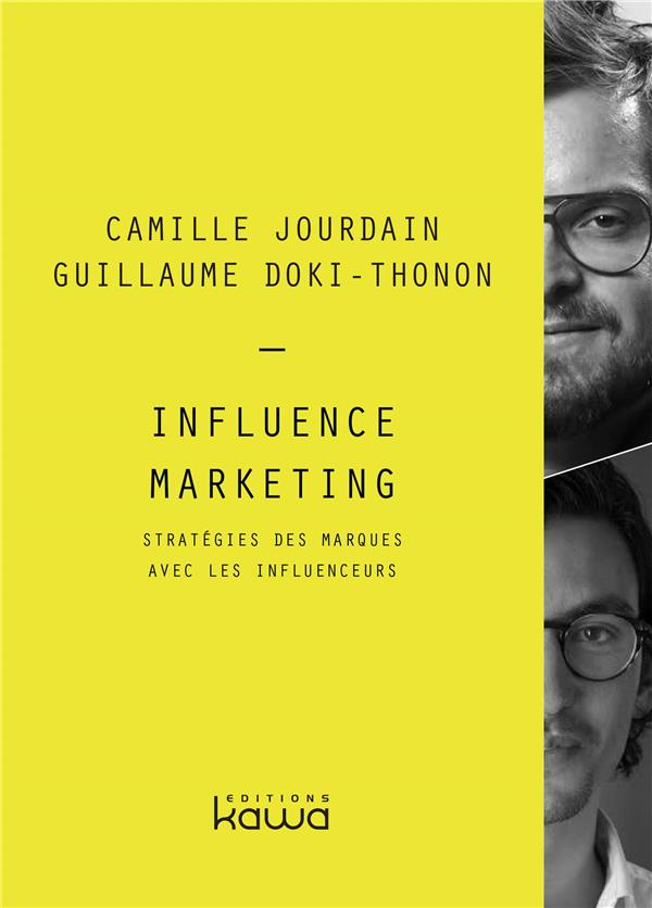INFLUENCE MARKETING   STRATEGIES DES MARQUES AVEC LES INFLUENCEURS
